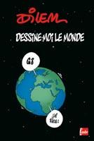 dilem-dessine-moi-le-monde