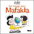 En voyage avec Mafalda - Quino