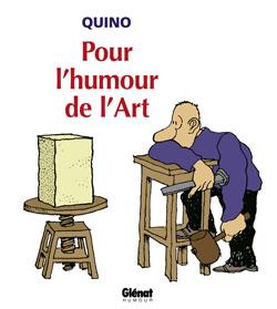 Quino - Pour l'humour de l'art