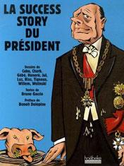 La success story du president