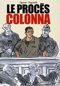 Tignous : Le procès Colonna