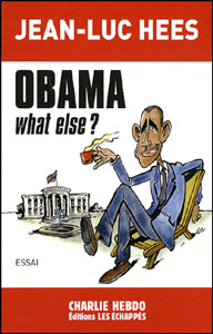 Jean-Luc Hees : Obama what else ?