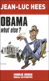 Jean-Luc Hees - Obama, What else ?