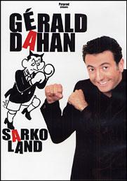 Gerald Dahan - Sarkoland
