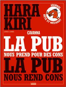 hara-kiri - La pub nous rend cons