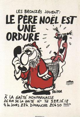 Reiser affiche: Le pere-noël est une ordure